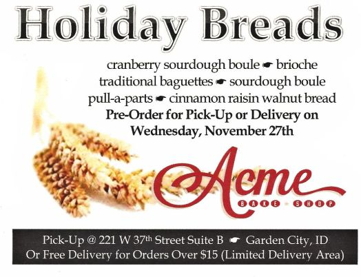 Acme Bake Shop. Some really great bread and they will deliver, within reason. Or you can go directly to the bakery in Garden City, just outside of Boise. Enjoy these breads!
