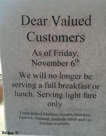 Notice to stop their full breakfast menu.
