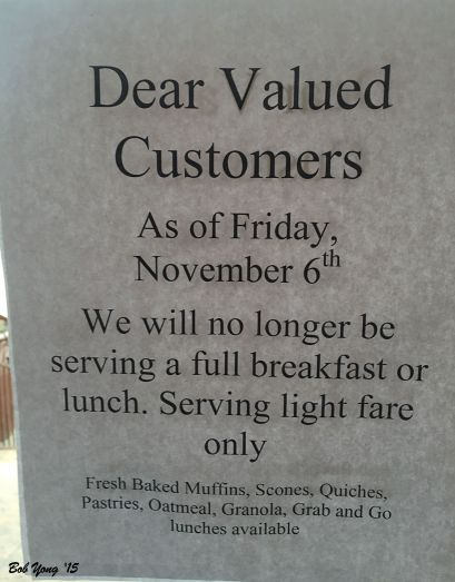 Notice to stop their full breakfast menu.