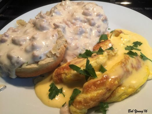 Sausage Gravy and Biscuits Scrambled Eggs with Hollandaise Sauce